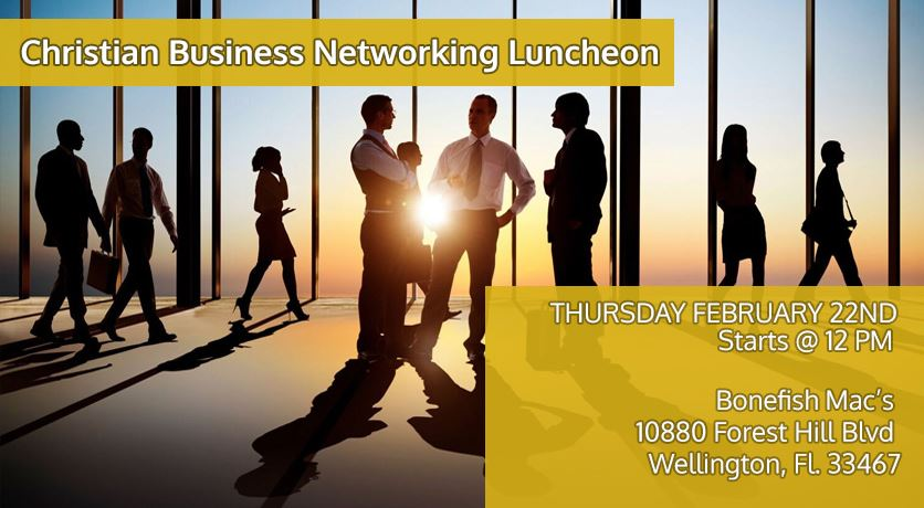 Christian Biz Connect Announces Our 2nd Christian Business Networking Luncheon